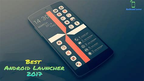 Best Android Launchers Top 5 Best Looking Android Launchers 2017 Android Lover