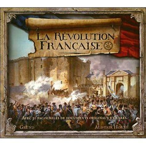 la revolution francaise relie alistair horne achat