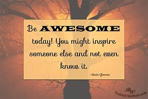 Quotes for Enco... Encourage Someone Quotes
