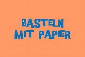 Weihnachtsmann Basteln Aus Pappe : basteln mit papier bastelanleitungen geolino ~ Haus.voiturepedia.club Haus und Dekorationen