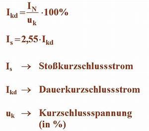 Kurzschlussstrom Trafo Berechnen : kurzschlu strom ~ Themetempest.com Abrechnung