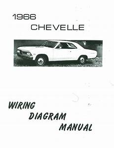 1966 66 Chevelle  El Camino Wiring Diagram Manual