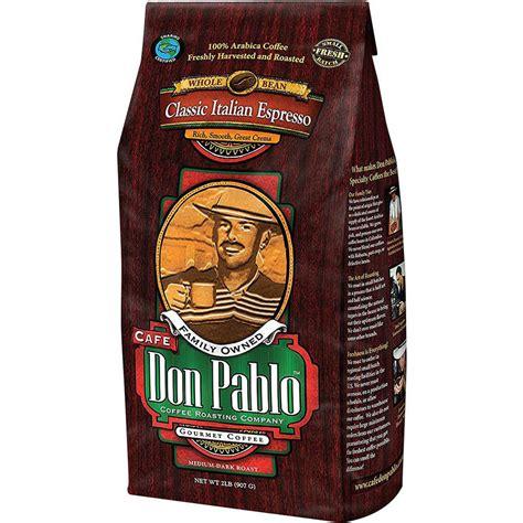 Our most recent don pablo coffee growers & roasters promo code was added on mar 16, 2021. Cafe Don Pablo Classic Italian Espresso Dark Roast Whole Bean Coffee 2LB - Walmart.com - Walmart.com