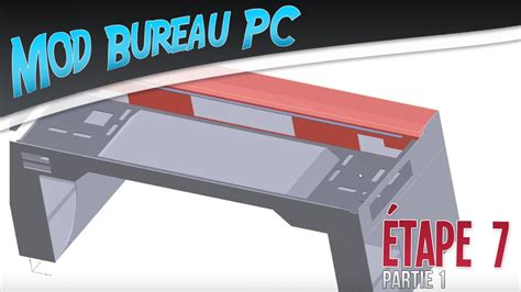bureau pc gamer mod bureau pc é 7 phase design conception terminée