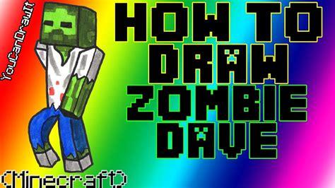 draw zombie dave  minecraft slamacow youcandrawit p hd youtube