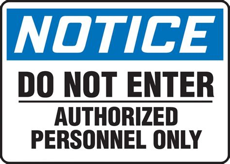 Do Not Enter Authorized Personnel Only Osha Notice Saftey