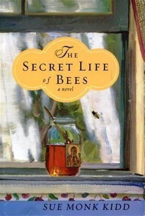 secret life  bees  sue monk kidd