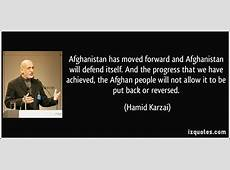 Afghanistan has moved forward and Afghanistan will defend
