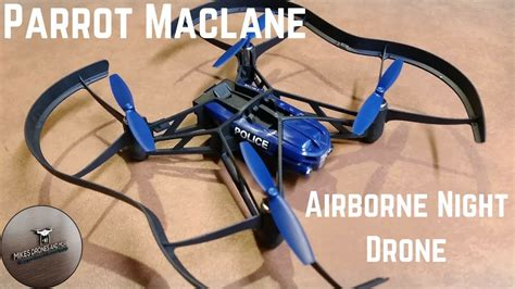 parrot maclane airborne night drone youtube