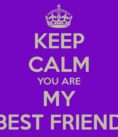 You Are My Best Friend Quotes Quotesgram