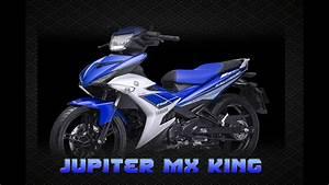 Jupiter Mx King 150cc    Yamaha Exciter T150