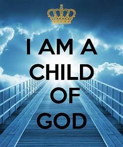 87 best i am child of god images on Pinterest