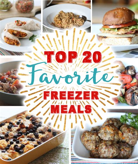 Best Meals At Home by Top 20 Favorite Freezer Meals Thriving Home