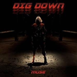 Muse – Dig Down Lyrics | Genius Lyrics