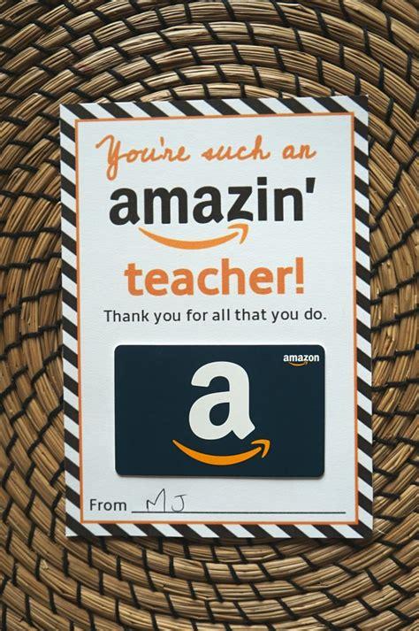amazon teacher gift card printable template give