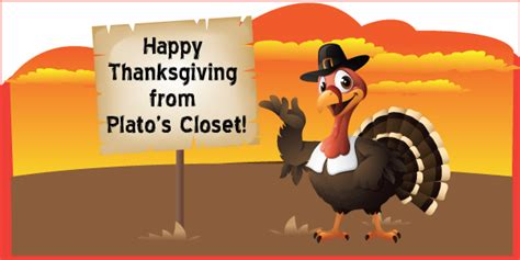 happy thanksgiving from plato s closet