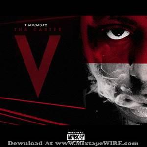 Lil Wayne Tha Road To Tha Carter V Mixtape Download