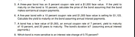 Solved: 5. A Three-year Bond Has An 8 Percent Coupon Rate ...