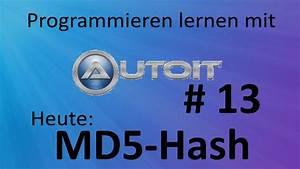 Md5 Berechnen : md5 hash berechnen mit autoit tutorial nr 13 youtube ~ Themetempest.com Abrechnung