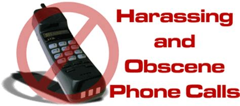 how to report harassing phone calls to harassing and obscene phone calls