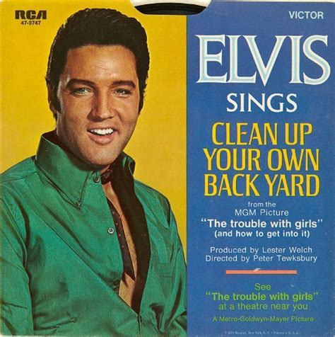 Elvis Clean Up Your Own Backyard lot detail elvis quot clean up your own back yard