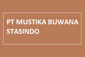 info lowongan kerja pt mustika buwana stasindo september
