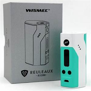 How To Use The Wismec Reuleaux Rx200  A Complete Guide