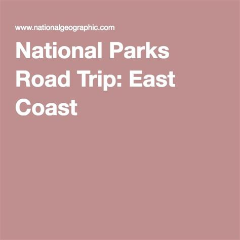 road trip ideas east coast 1000 ideas about us national parks list on pinterest list of national parks us national