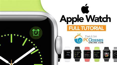 Apple Watch - FULL TUTORIAL - YouTube