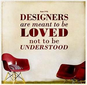 Interior design quotes funny quotesgram for Interior designing quotes