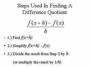 Steps Used In Finding A Difference Quotient