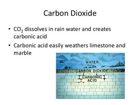 weathering erosion acid carbonic carbon dioxide rain water co2 limestone processes