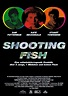 Shooting Fish Movie Poster (#3 of 3) - IMP Awards
