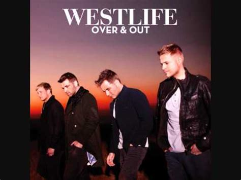 Westlife  Over & Out Youtube