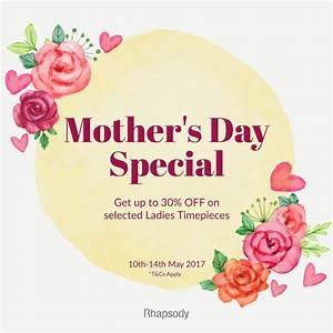 10-14 May 2017: RhapsodyTime Mothers Day Special Promotion ...