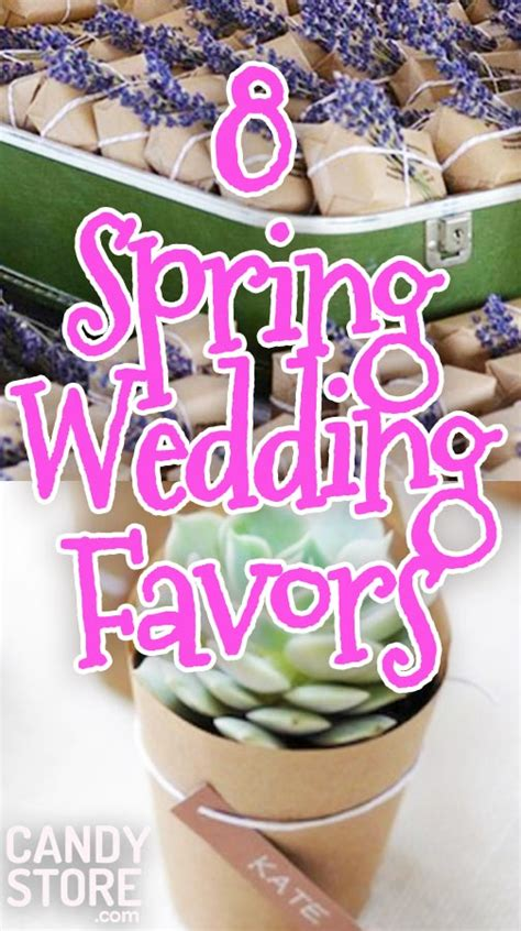 Say I Do To These 8 Unique Spring Wedding Favors