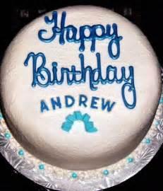 Happy Birthday Andrew Images Happy Birthday Andrew Birthday Cakes Cakes By