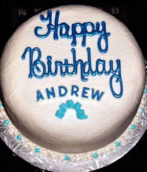 happy birthday andrew birthday cakes cakes