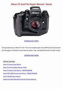 Nikon F4 And F4s Repair Manual Guide By Versie Ellingson