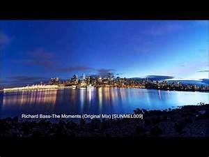 Richard Bass-The Moments (Original Mix) [SUNMEL009] - YouTube