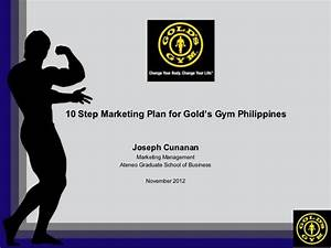 10 step marketing plan for gold's gym philippines