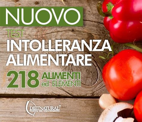 Intolleranza Alimentare Test by Novita Sul Test Intolleranza Alimentare Dietnatural