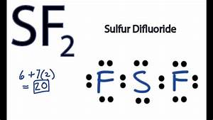 Sf2 Lewis Structure - How To Draw The Lewis Structure For Sf2