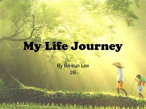 PPT - My Life Journey PowerPoint Presentation, free download - ID:2853074