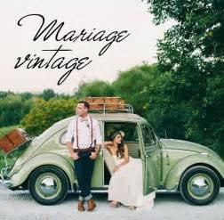 deco mariage vintage les 10 meilleures idées de la catégorie mariages vintage sur décorations des