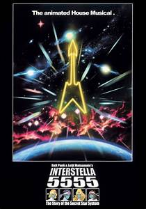 Discovery by Daft Punk and Interstella 5555 by Leiji ...