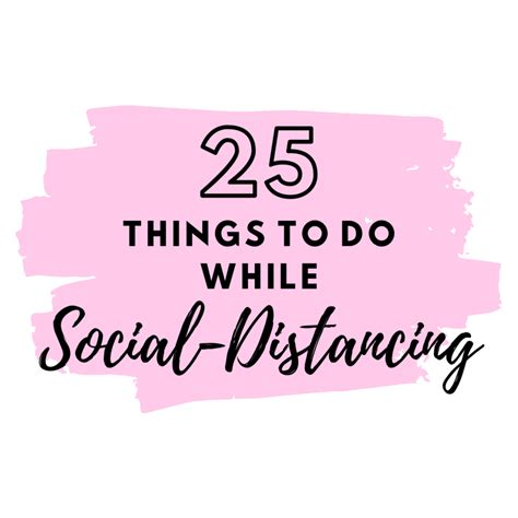 25 Things to Do While Social Distancing Panhellenic