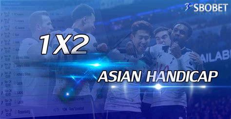 Cara Menang Judi Bola Asian Handicap di Agen Sbobet - Agen ...