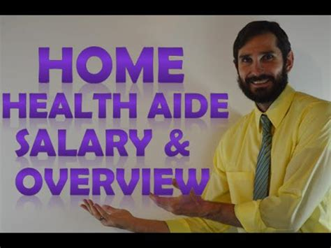 Home Health Aides home health aide salary how much money does a home