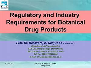 Regulatory and industry requirements for botanical drug ...